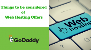 Things to Be Considered Of Web Hosting Offers